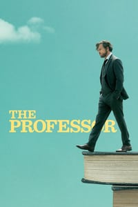 Nonton Film The Professor (2018) Subtitle Indonesia Streaming Movie Download