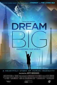 Nonton Film Dream Big: Engineering Our World (2017) Subtitle Indonesia Streaming Movie Download